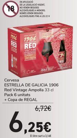 Oferta de Cerveza ESTRELLA GALICIA 1906 Red Vintage Botella + copa de REGALO  por 6,25€