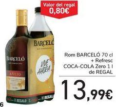 Oferta de Ron BARCELÓ + Refresco COCA-COLA Zero de REGALO  por 13,99€