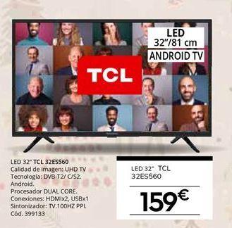 Oferta de Tv led 32'' TCL por 159€