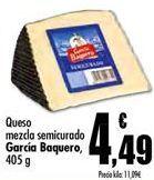Oferta de Queso mezcla semicurado GARCÍA BAQUERO por 4,49€