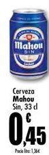 Oferta de Cerveza Mahou Sin por 0,45€