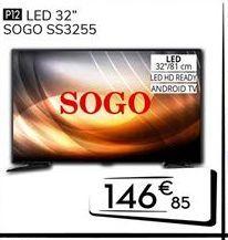Oferta de Tv led 32'' Sogo por 146€