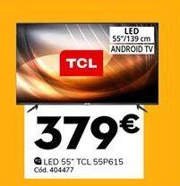 Oferta de Tv led TCL por 379€