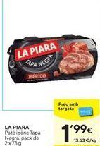 Oferta de Paté La Piara por 1,99€
