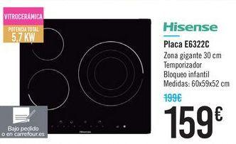 Oferta de Placa E6322C Hisense  por 159€