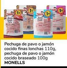 Oferta de Pechuga de pavo o jamón cocido finas lonchas, pechuga de pavo o jamón cocido braseado MONELLS por 0,9€