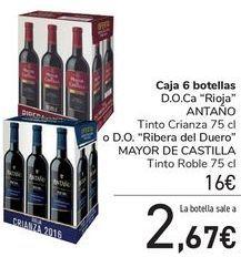 Oferta de Caja 6 botellas D.O.Ca Rioja ANTAÑO Tinto Crianza o D.O. Ribera del Duero MAYOR DE CASTILLA  por 16€