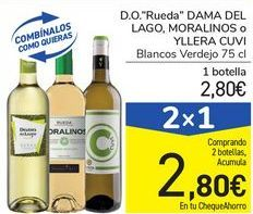 """Oferta de D.O. """"Rueda"""" DAMA DEL LAGO, MORALINOS o YLLERA CUVI por 2,8€"""