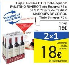 "Oferta de Caja 6 botellas D.O. ""Utiel-Requena"" FAUSTINO RIVERO Tinto Reserva o I.G.P. ""Tierra de Castilla"" MARQUÉS DE GRIÑÓN por 18€"