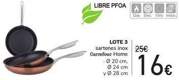 Oferta de LOTE 3 Sartenes inox Carrefour Home  por 16€