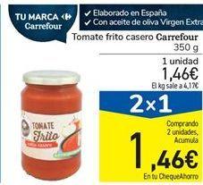 Oferta de Tomate frito casero Carrefour por 1,46€