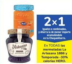 Oferta de En TODAS las mermeladas La Artesana 1886 y Temporada -30% calorías HERO por