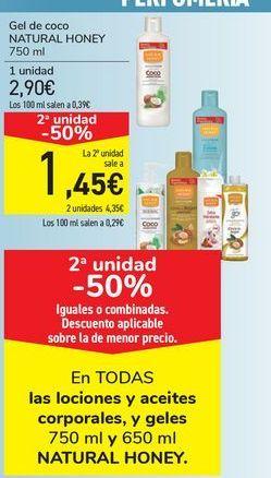 Oferta de En TODAS las lociones y aceites corpotales y geles NATURAL HONEY  por
