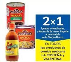 Oferta de En TODOS los productos de comida mexicana LA COSTEÑA y VALENTINA por