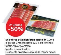 Oferta de En sobres de jamón gran selección o paleta Gran Reserva en lonchas SÁNCHEZ ALCARAZ por