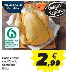 Oferta de Pollo entero certificado Carrefour por 2,99€