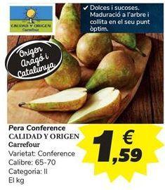 Oferta de Pera conferencia CALIDAD Y ORIGEN Carrefour por 1,59€