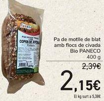 Oferta de Pan de molde de trigo con copòs de avena Bio PANECO  por 2,15€