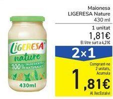 Oferta de Mayonesa LIGERESA Nature por 1,81€