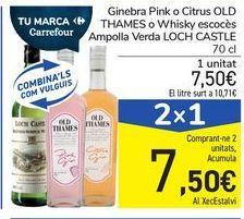 Oferta de Ginebra Pink o Citrus OLD THAMES o Whisky escocés Botella Verde LOCH CASTLE por 7,5€