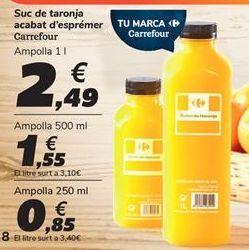 Oferta de Zumo de naranja recién exprimido Carrefour por 2,49€