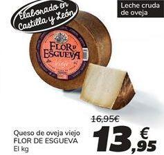Oferta de Queso de oveja viejo FLOR DE ESGUEVA por 13,95€