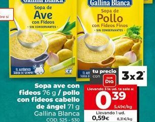Oferta de Sopa Gallina Blanca por 0,39€