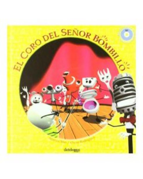 Oferta de El coro del señor Bombillo por 3,95€