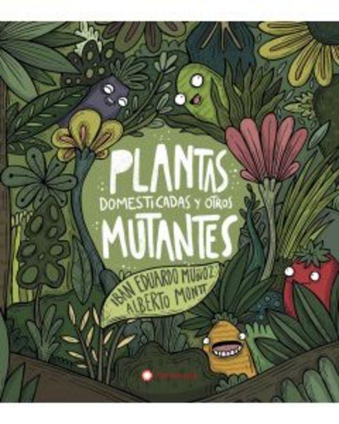 Oferta de Plantas domesticadas y otros mutantes por 17,9€