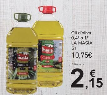 Oferta de Aceite de oliva 0,4º o 1º LA MASÍA por 10,75€