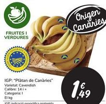 """Oferta de I.G.P. """"Plátano de Canarias"""" por 1,49€"""