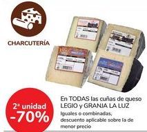 Oferta de En TODAS las cuñas de queso LEGIO y GRANJA LA LUZ por