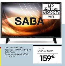 Oferta de Smart tv led 32'' Saba por 159€