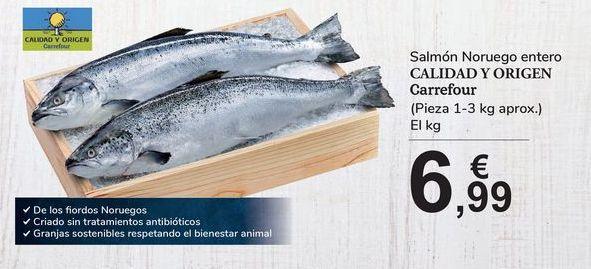 Oferta de Salmón Noruego entero CALIDAD Y ORIGEN Carrefour por 6,99€