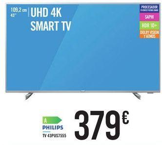Oferta de TV 43PUS7555 PHILIPS por 379€