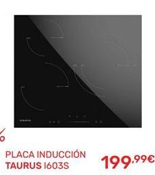 Oferta de Placa de inducción Taurus por 199,99€