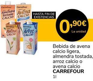 Oferta de Bebida de avena calcio ligera, almendra tostada, arroz calcio o avena calcio CARREFOUR por 0,9€