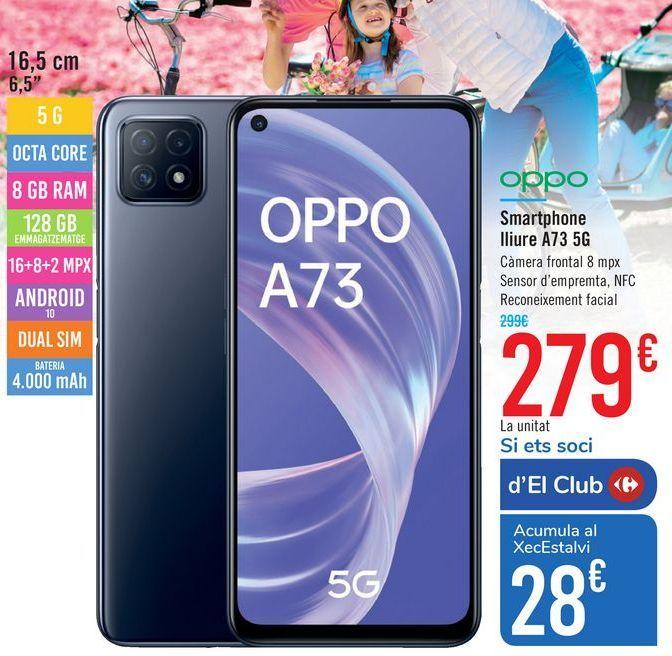 Oferta de Smartphone libre A73 5G  por 279€