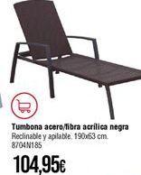 Oferta de Tumbonas por 104,95€
