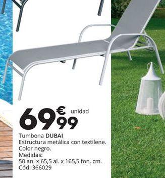 Oferta de Tumbona DUBAI por 69,99€