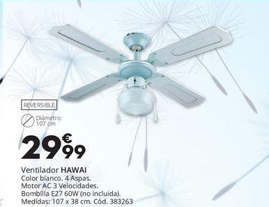 Oferta de Ventilador de techo HAWAI I por 29,99€