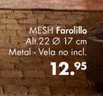 Oferta de Farolillo MESH por 12,95€