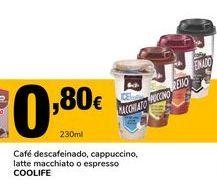 Oferta de Café descafeinado, capuccino, latte macchiato o espresso COOLIFE por 0,8€