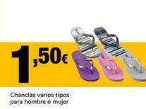 Oferta de Chanclas varios tipos para hombre o mujer por 1,5€