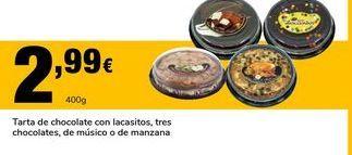 Oferta de Tarta de chocolate con lacasitos, tres chocolates, de musico o de manzana por 2,99€