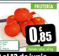 Oferta de Tomate salsa, el kg por 0,85€