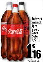 Oferta de Refresco original, light o zero Coca-Cola, 1,5 L por 1,16€