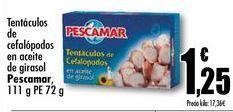 Oferta de Tentáculos de cefalópodos en aceite de girasol  Pescamar, 111 g PE 72 g por 1,25€