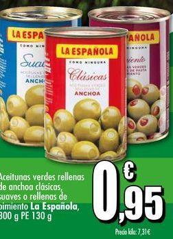 Oferta de Aceitunas verdes rellenas de anchoa clásicas, suaves o rellenas de pimiento La Española,800 g PE 130 g por 0,95€