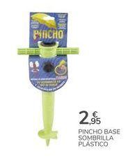Oferta de PINCHO BASE SOMBRILLA PLÁSTICO por 2,95€